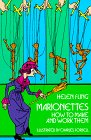 Marionettes; How to Make and Work Them. von Helen Fling, Charles Forbell