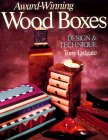Award-Winning Wood Boxes: Design and Technique. von Tony Lydgate