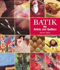 Batik: For Artists and Quilters. von Eloise Piper
