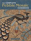 Complete Pebble Mosaic Handbook. von Maggy Howarth