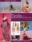 Dolls of the Art Deco Era 1910-1940: Collect, Restore, Create & Play. von Susanna Oroyan